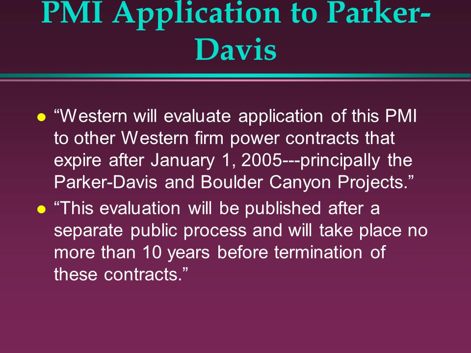 PMI Application to Parker-Davis