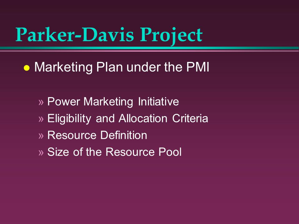 Parker-Davis Project Marketing Plan under the PMI