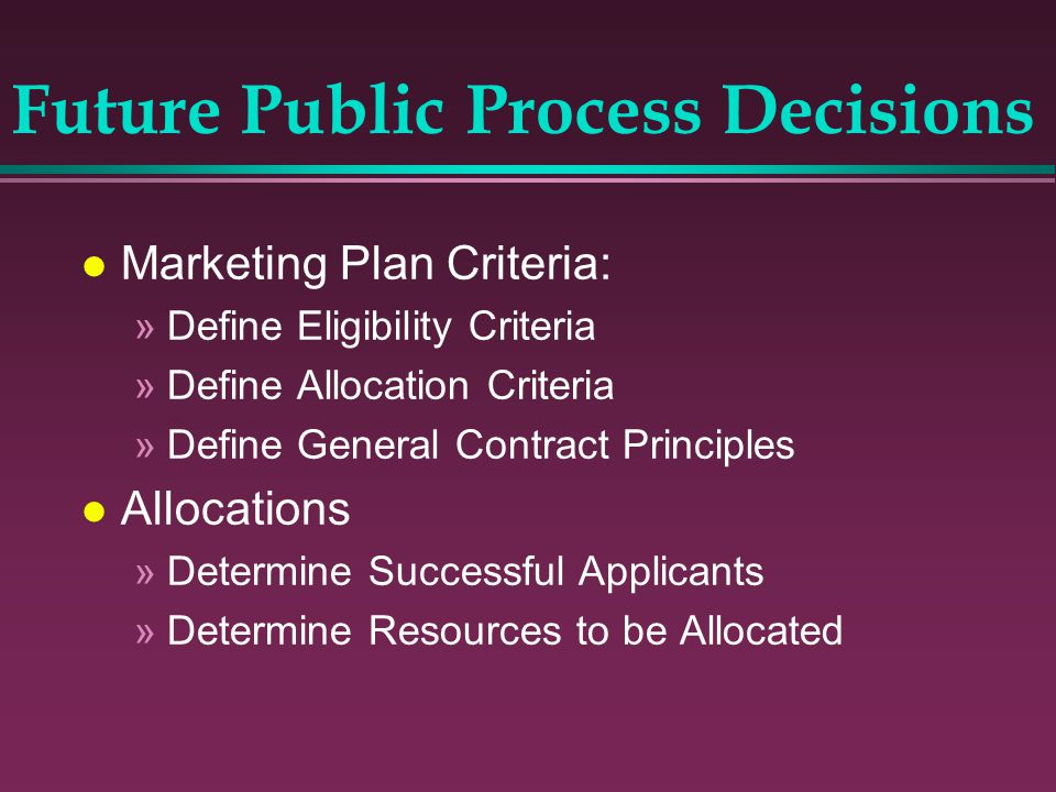Future Public Process Decisions
