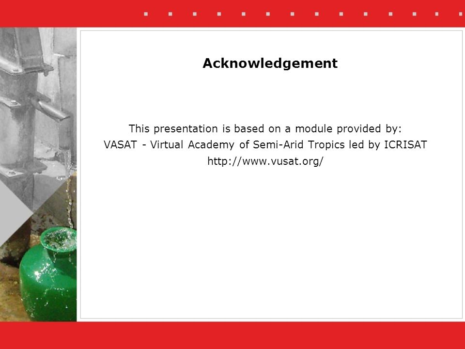 Acknowledgement This presentation is based on a module provided by: