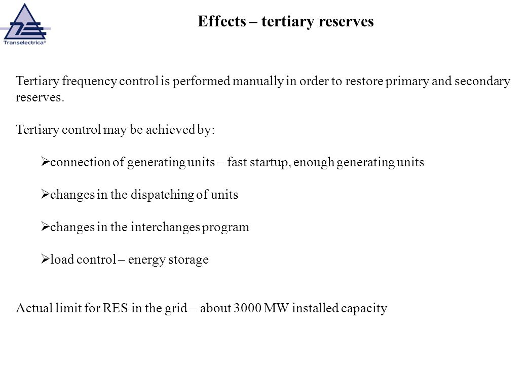 Effects – tertiary reserves