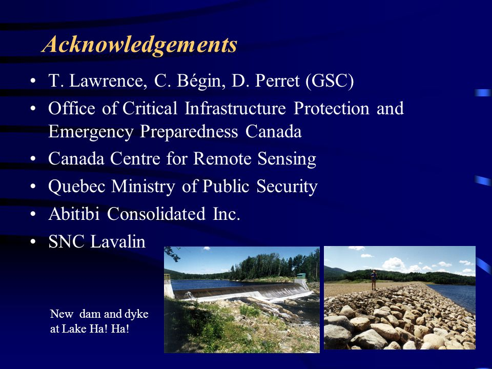 Acknowledgements T. Lawrence, C. Bégin, D. Perret (GSC)