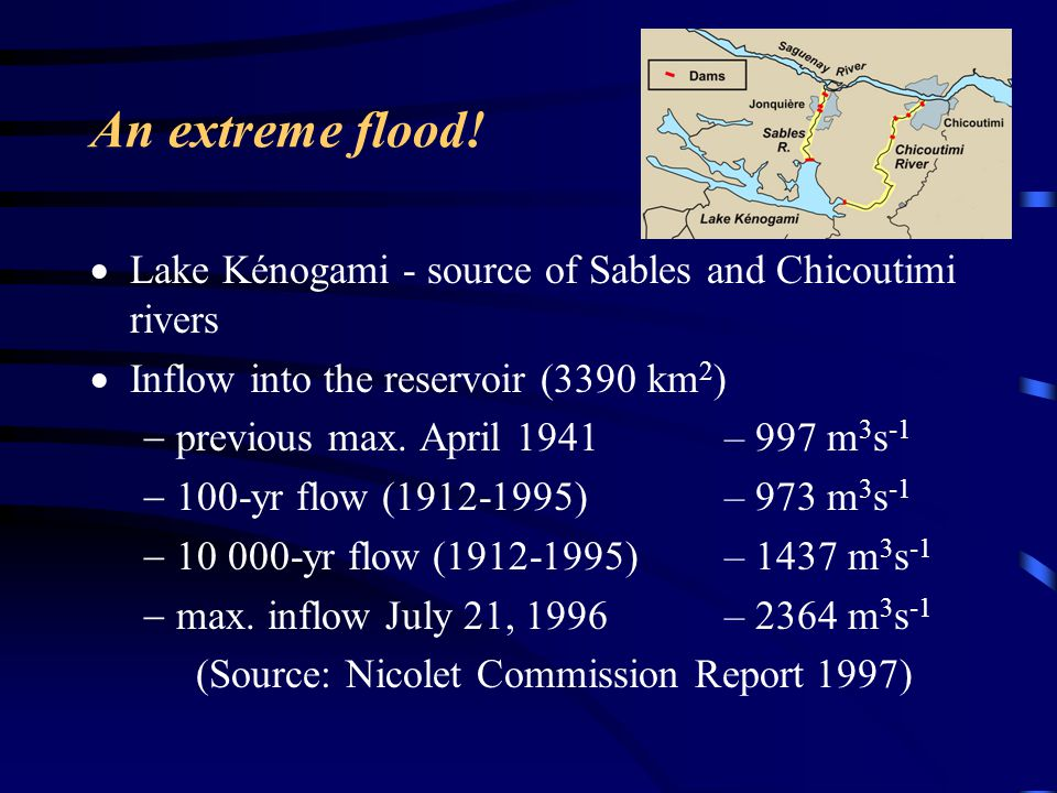 An extreme flood! Lake Kénogami - source of Sables and Chicoutimi rivers. Inflow into the reservoir (3390 km2)