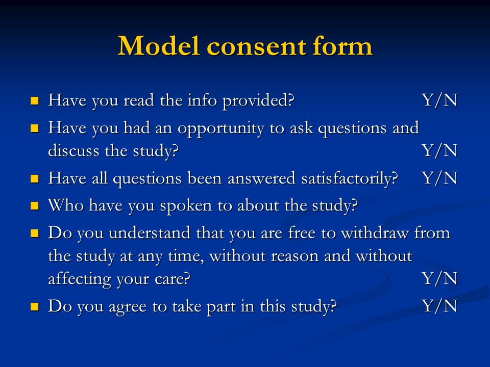 Model consent form Have you read the info provided Y/N