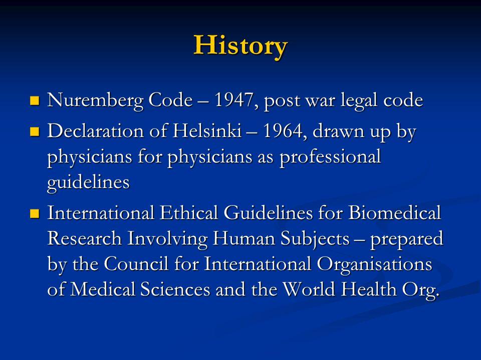 History Nuremberg Code – 1947, post war legal code