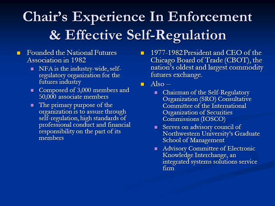 Chair's Experience In Enforcement & Effective Self-Regulation