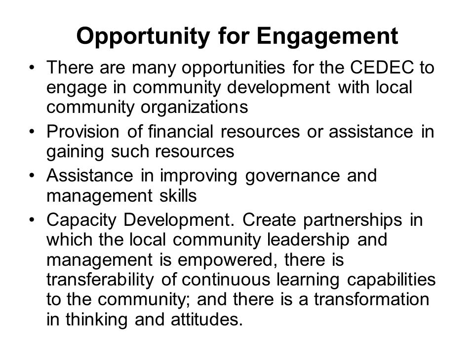 Opportunity for Engagement