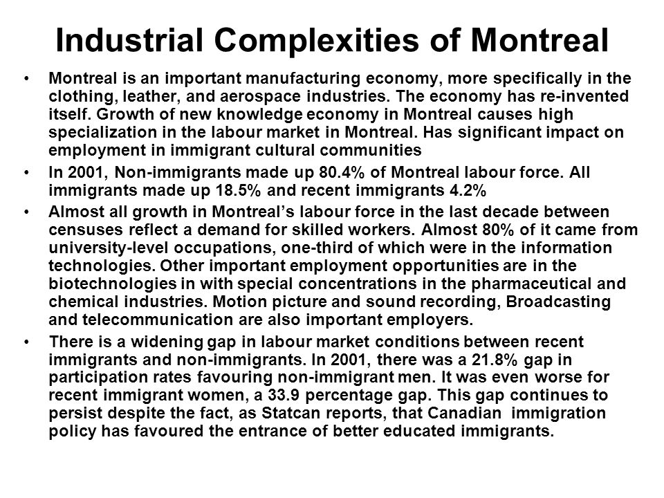 Industrial Complexities of Montreal