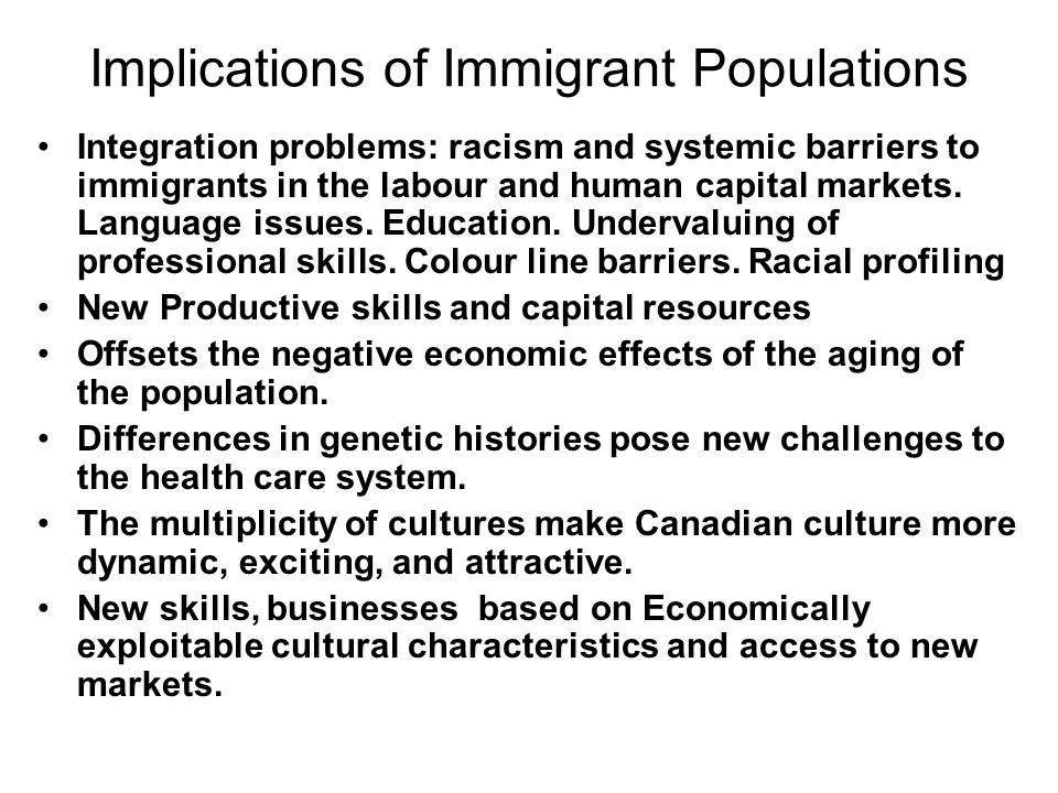Implications of Immigrant Populations