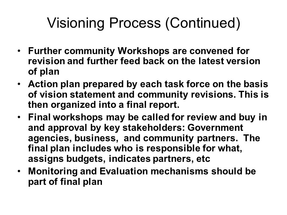 Visioning Process (Continued)