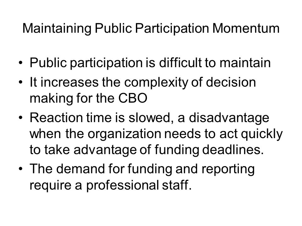 Maintaining Public Participation Momentum