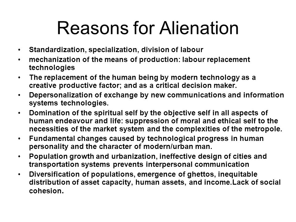 Reasons for Alienation