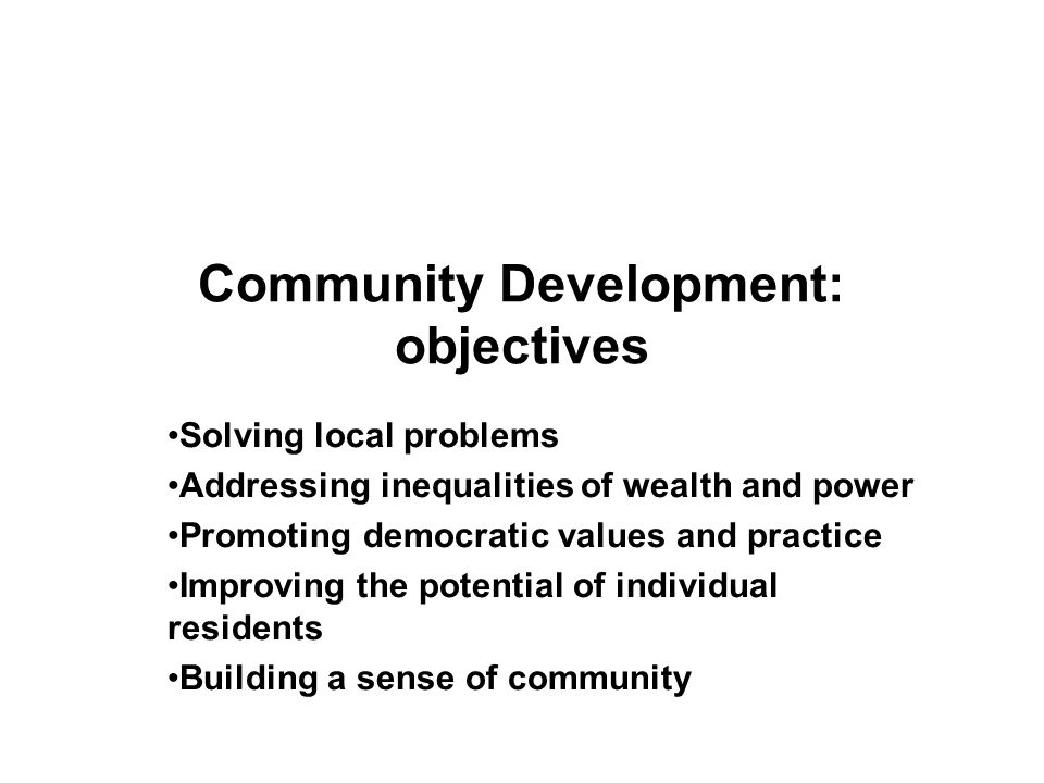 Community Development: objectives