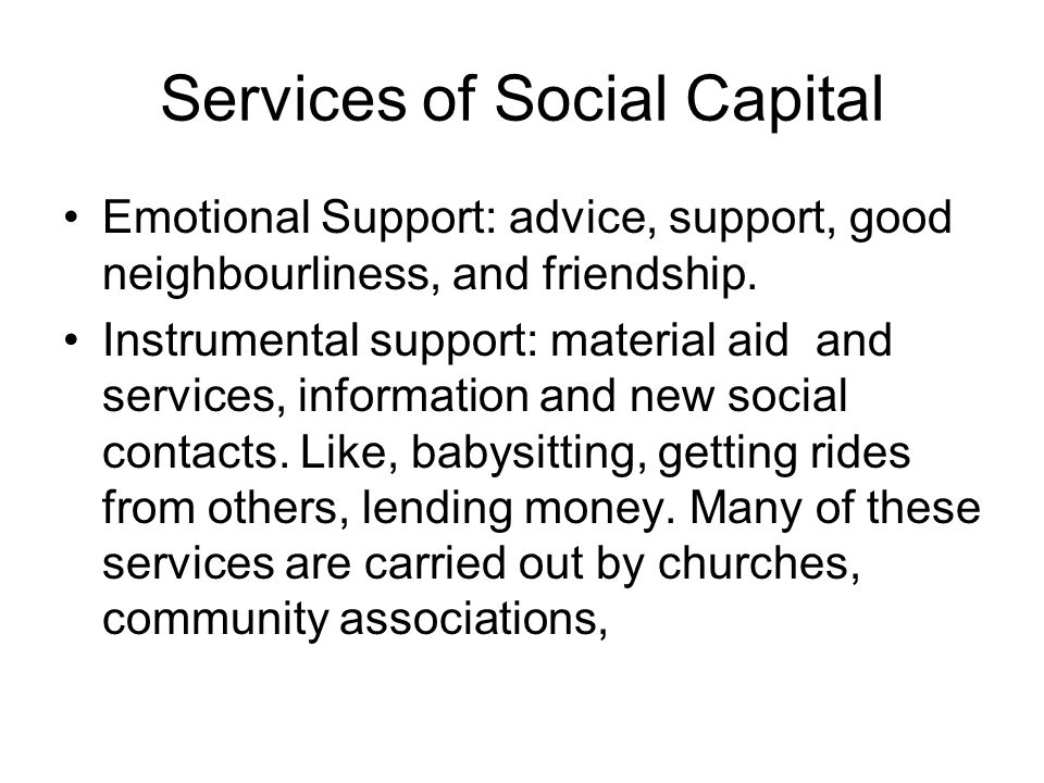 Services of Social Capital