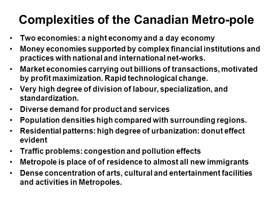 Complexities of the Canadian Metro-pole