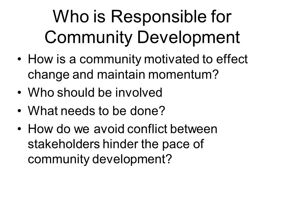 Who is Responsible for Community Development