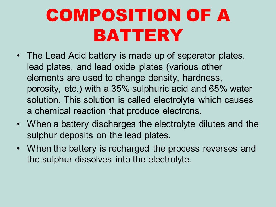 COMPOSITION OF A BATTERY