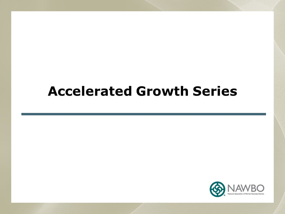 Accelerated Growth Series