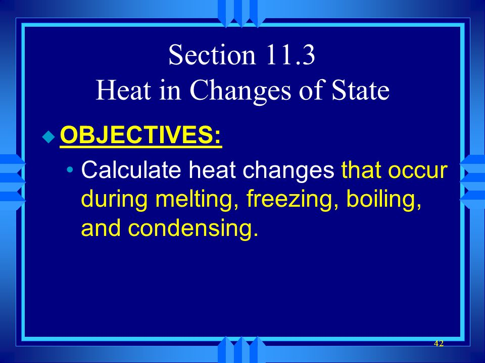 Section 11.3 Heat in Changes of State