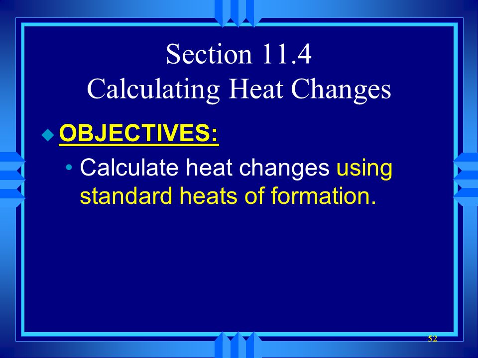 Section 11.4 Calculating Heat Changes