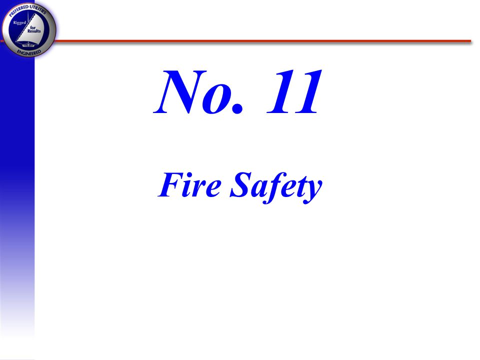 No. 11 Fire Safety
