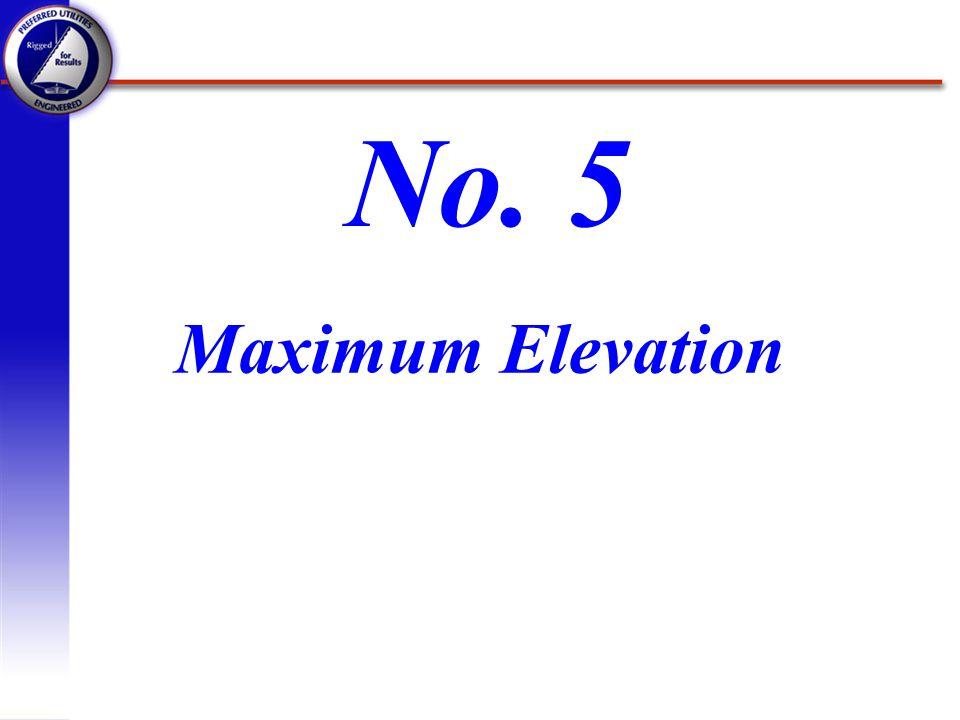 No. 5 Maximum Elevation