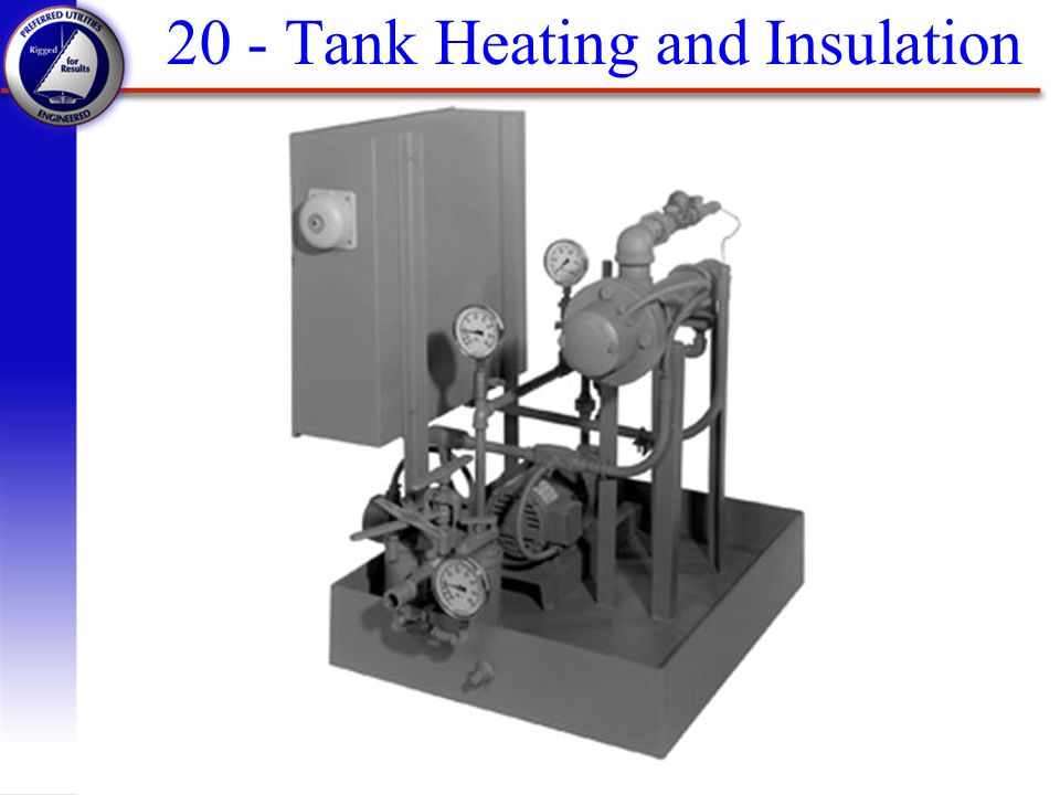 20 - Tank Heating and Insulation