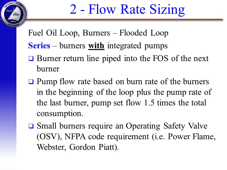 2 - Flow Rate Sizing Fuel Oil Loop, Burners – Flooded Loop
