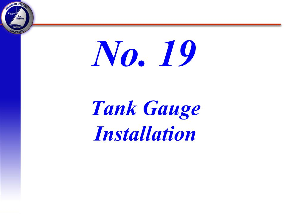 Tank Gauge Installation