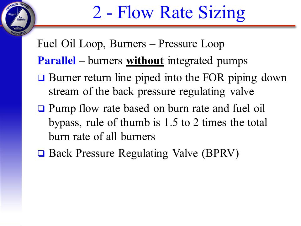 2 - Flow Rate Sizing Fuel Oil Loop, Burners – Pressure Loop