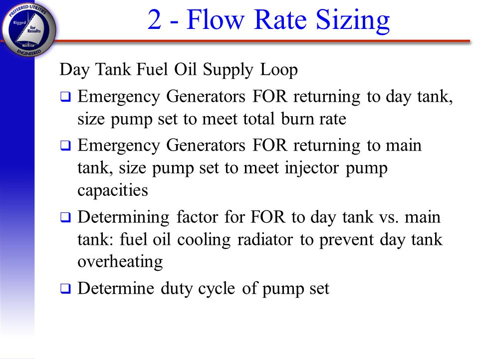 2 - Flow Rate Sizing Day Tank Fuel Oil Supply Loop