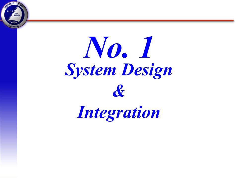 System Design & Integration