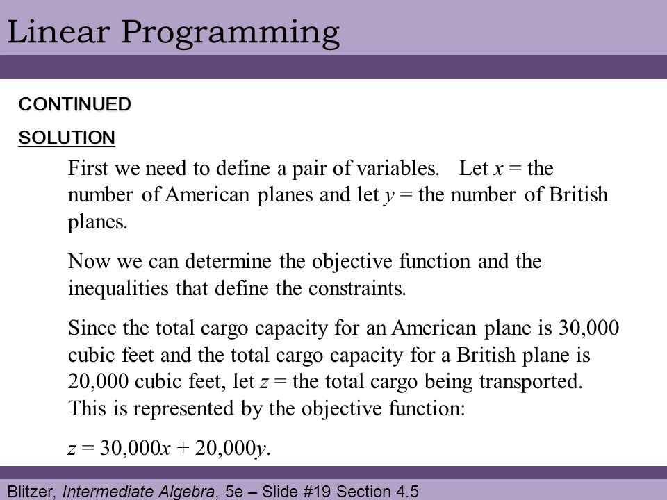 Linear Programming CONTINUED. SOLUTION.