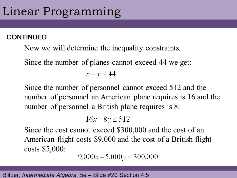 Linear Programming Now we will determine the inequality constraints.