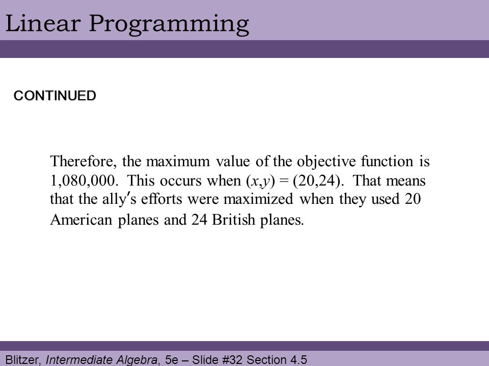 Linear Programming CONTINUED.