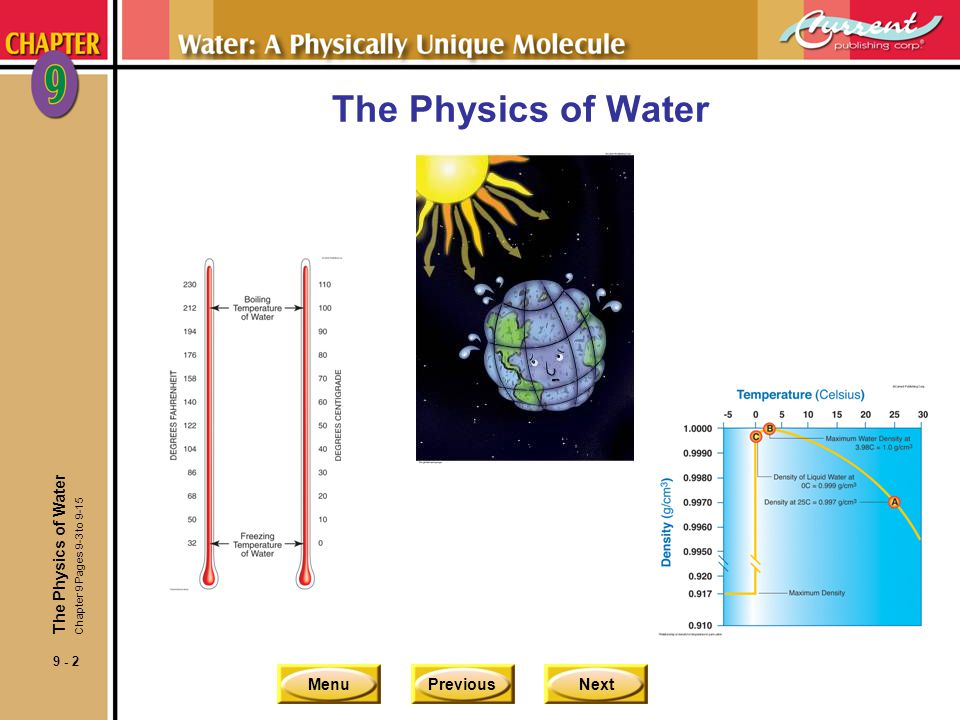 The Physics of Water The Physics of Water Chapter 9 Pages 9-3 to 9-15