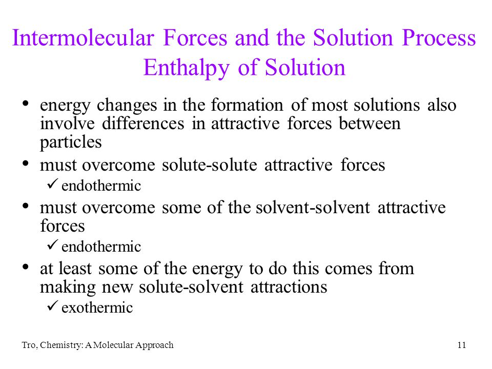 Intermolecular Forces and the Solution Process Enthalpy of Solution