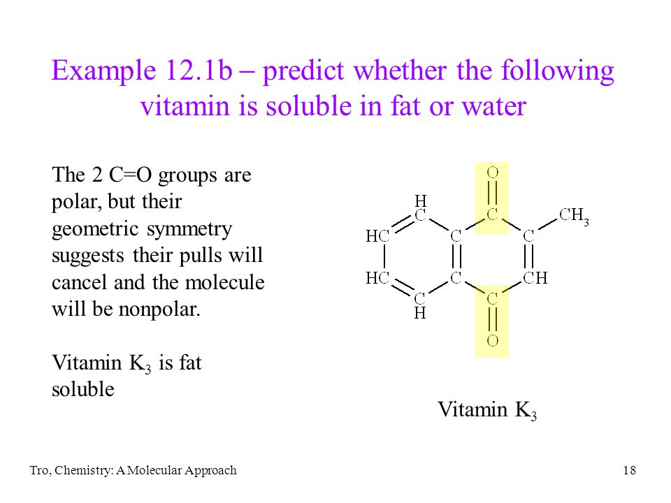 Example 12.1b  predict whether the following vitamin is soluble in fat or water