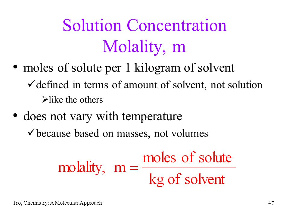 Solution Concentration Molality, m
