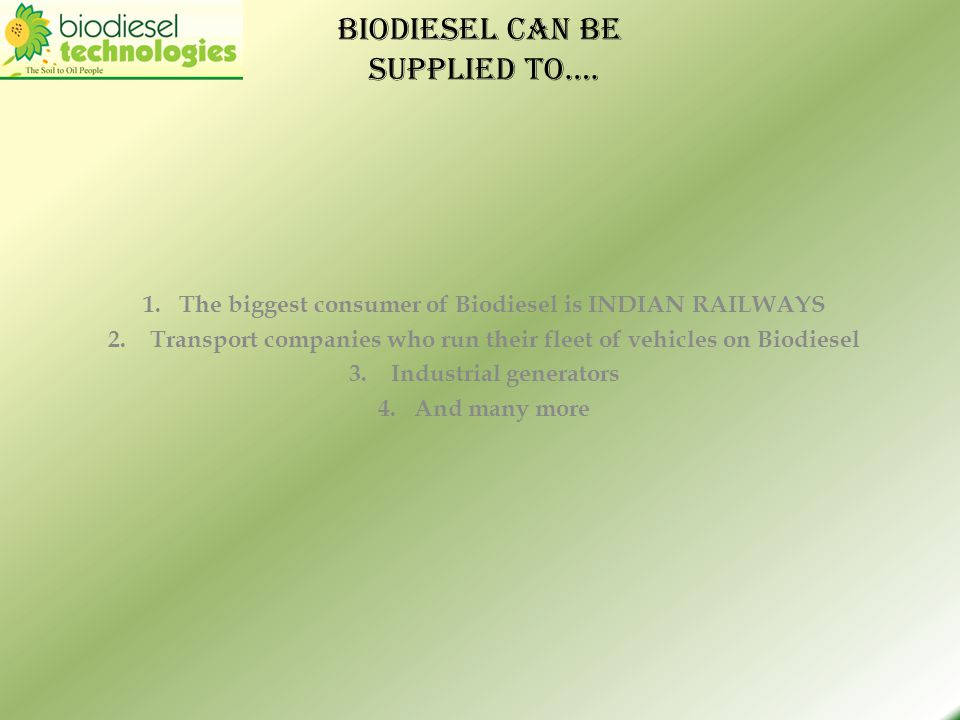 Biodiesel can be supplied to….