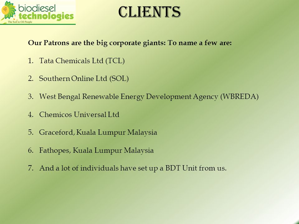 Clients Our Patrons are the big corporate giants: To name a few are:
