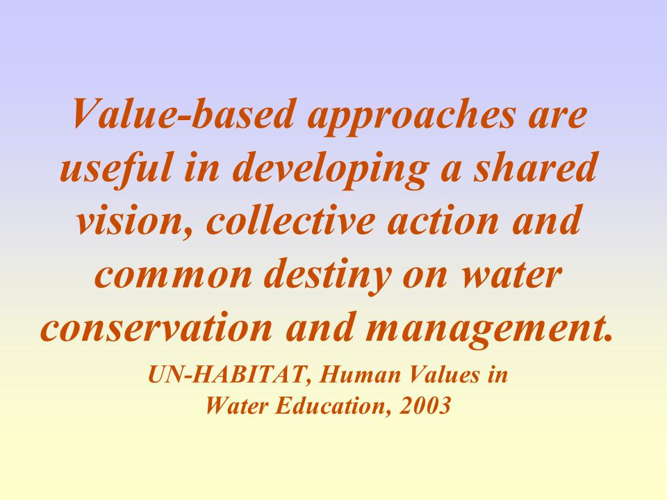 UN-HABITAT, Human Values in Water Education, 2003