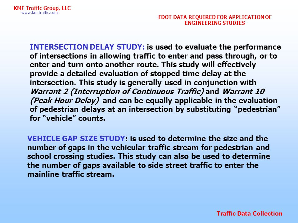 FDOT DATA REQUIRED FOR APPLICATION OF ENGINEERING STUDIES