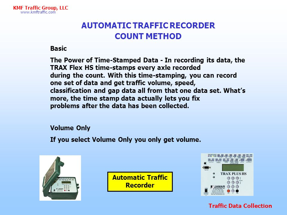 AUTOMATIC TRAFFIC RECORDER Automatic Traffic Recorder