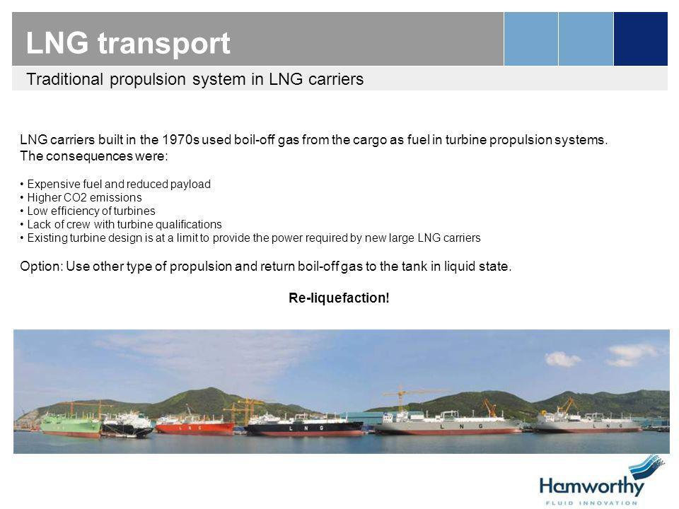 LNG transport Traditional propulsion system in LNG carriers