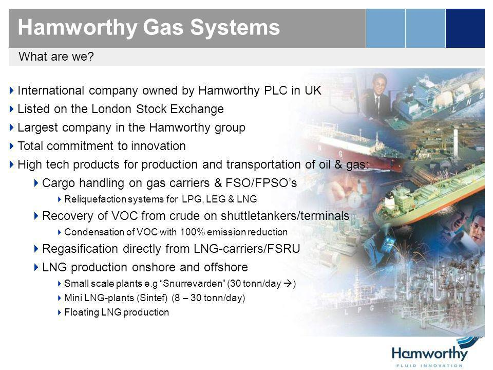 Hamworthy Gas Systems What are we