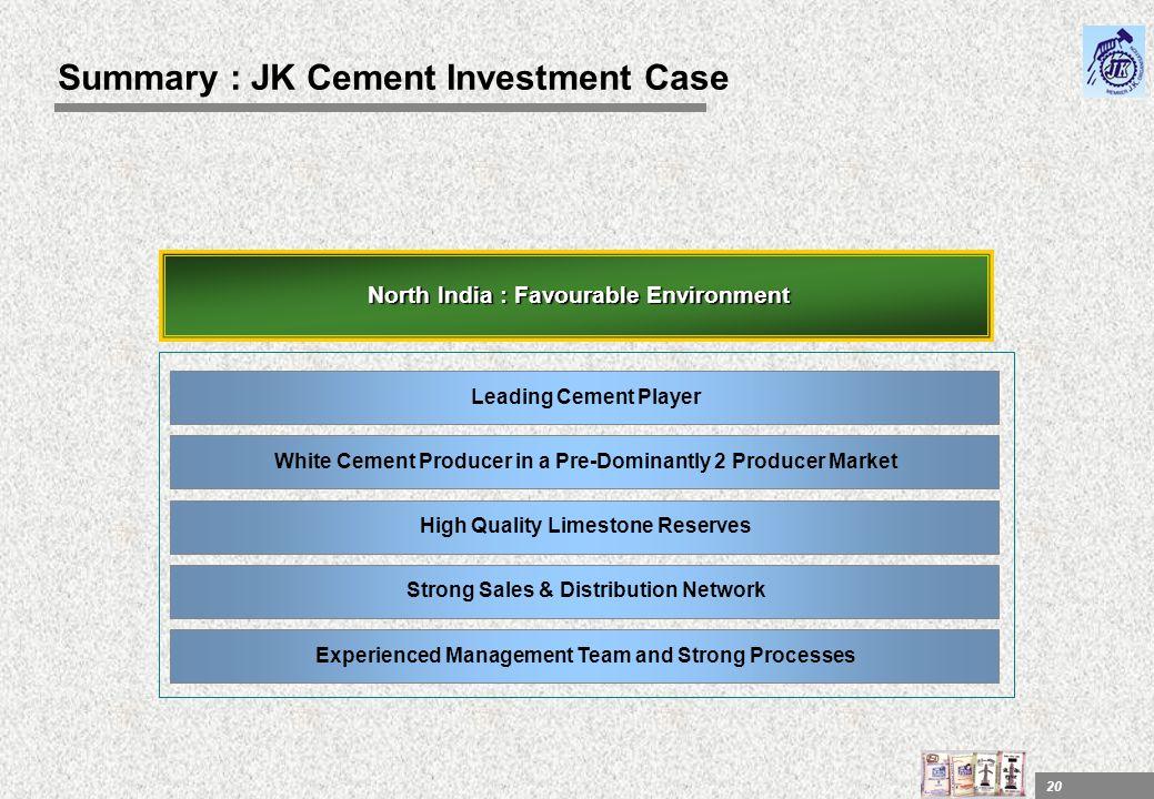 Summary : JK Cement Investment Case