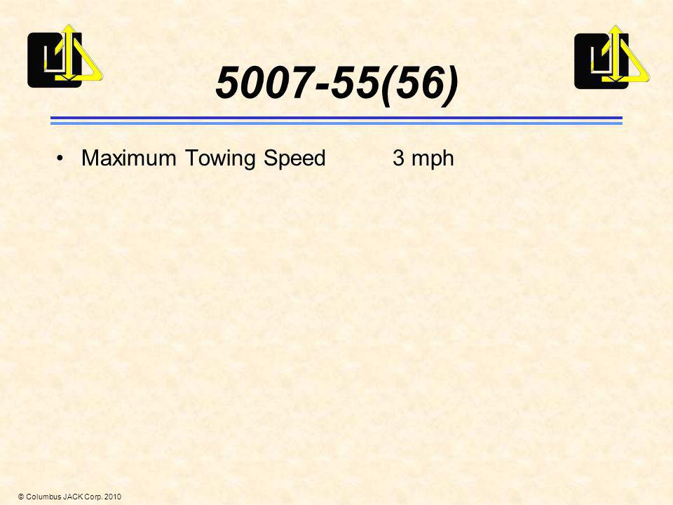 5007-55(56) Maximum Towing Speed 3 mph