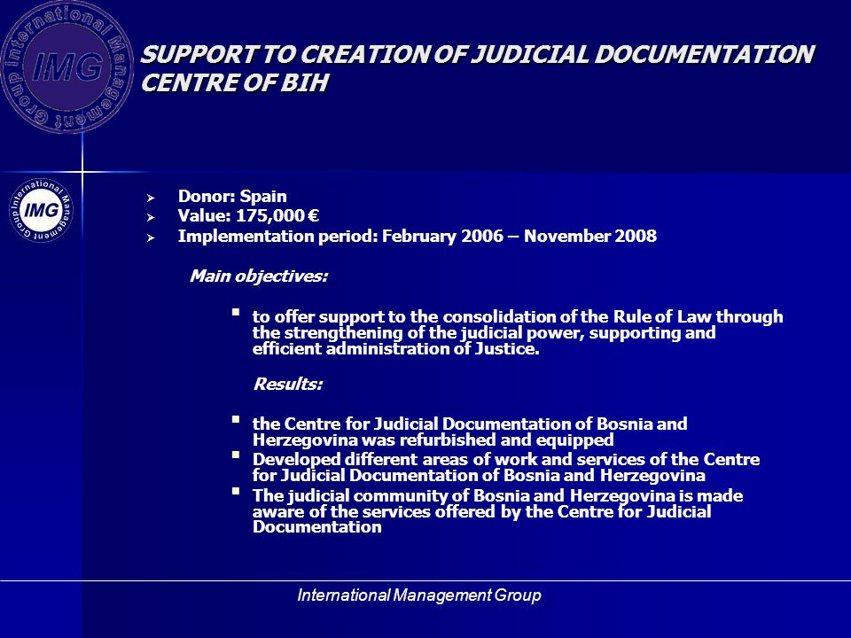 SUPPORT TO CREATION OF JUDICIAL DOCUMENTATION CENTRE OF BIH