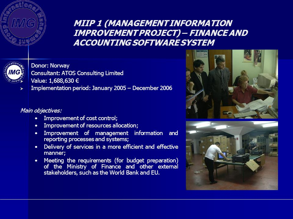 MIIP 1 (MANAGEMENT INFORMATION IMPROVEMENT PROJECT) – FINANCE AND ACCOUNTING SOFTWARE SYSTEM